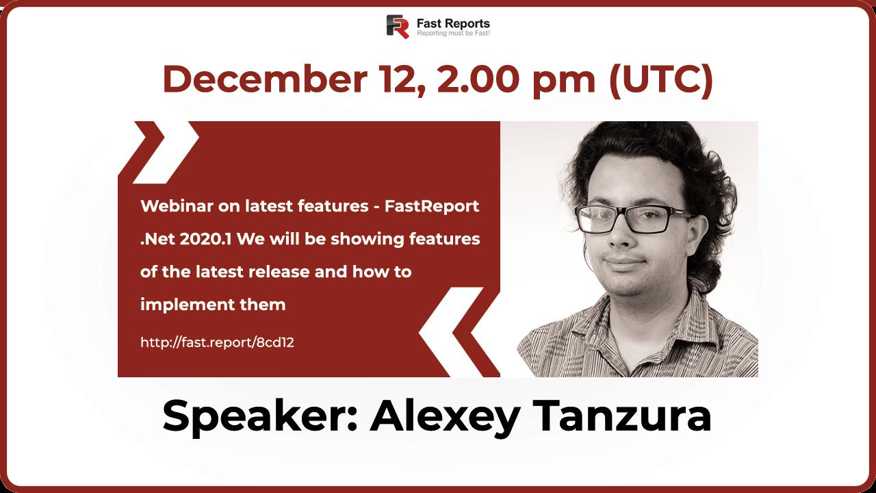 通知:关于跨年新版本FastReport.Net 2020.1新功能的网络研讨会即将召开啦!